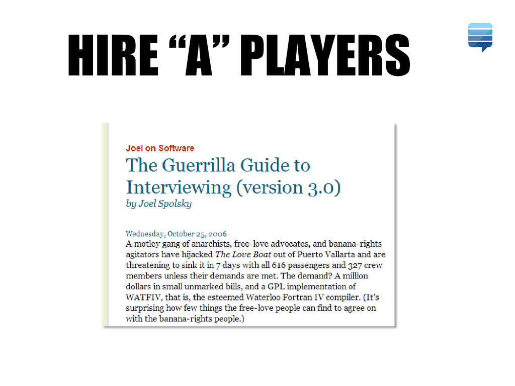 "HIRE ""A"" PLAYERS"