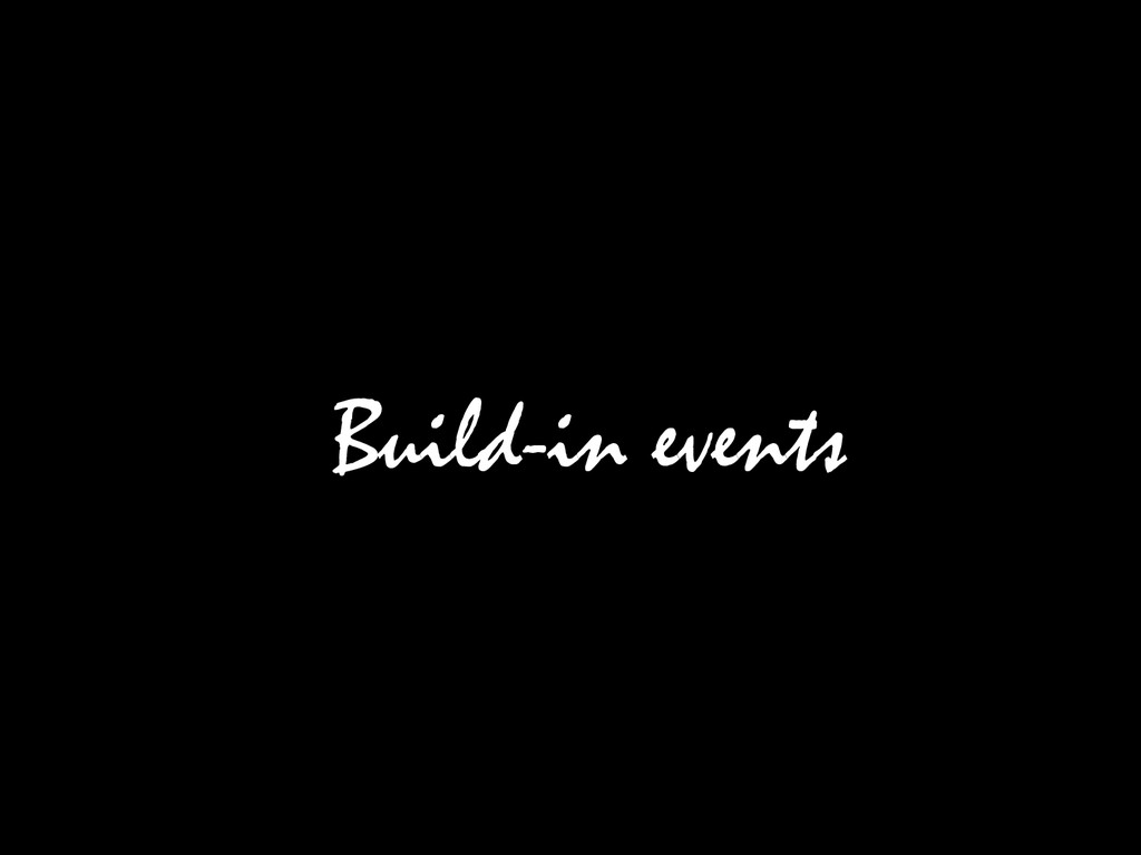 Build-in events