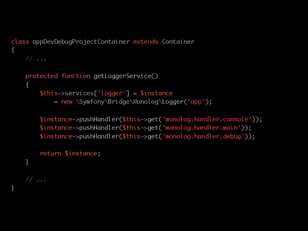 class appDevDebugProjectContainer extends Conta...