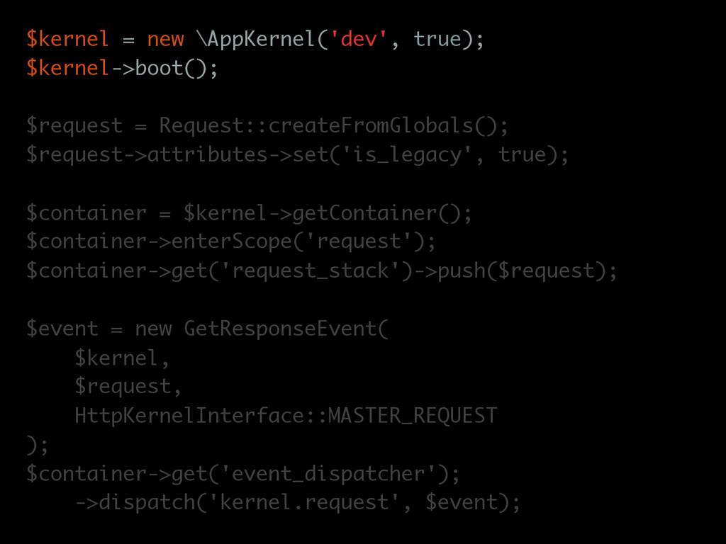 $kernel = new \AppKernel('dev', true); $kernel-...