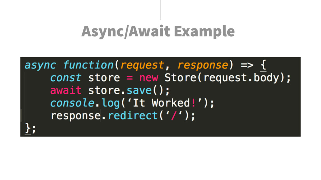 Async/Await Example