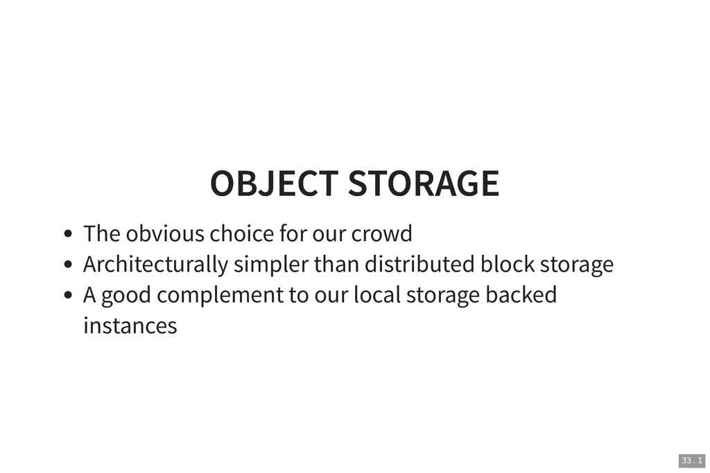 OBJECT STORAGE OBJECT STORAGE The obvious choic...