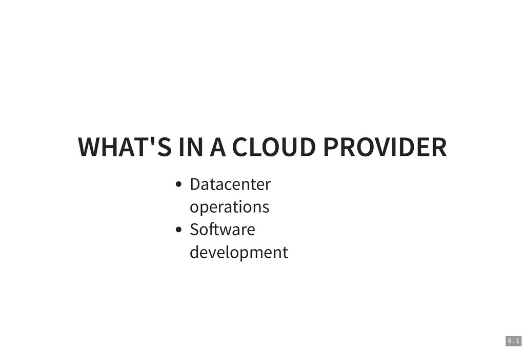 WHAT'S IN A CLOUD PROVIDER WHAT'S IN A CLOUD PR...