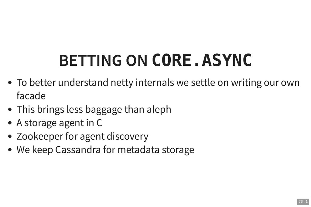 BETTING ON BETTING ON CORE.ASYNC CORE.ASYNC To ...