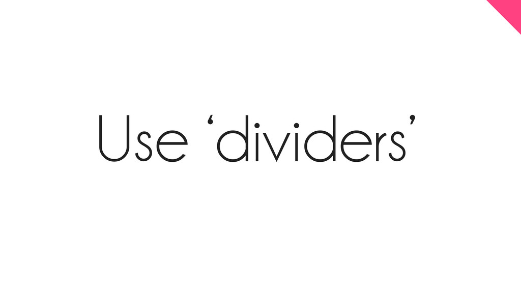 Use 'dividers'