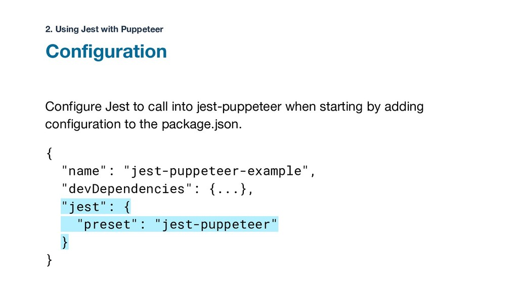 Configure Jest to call into jest-puppeteer when...