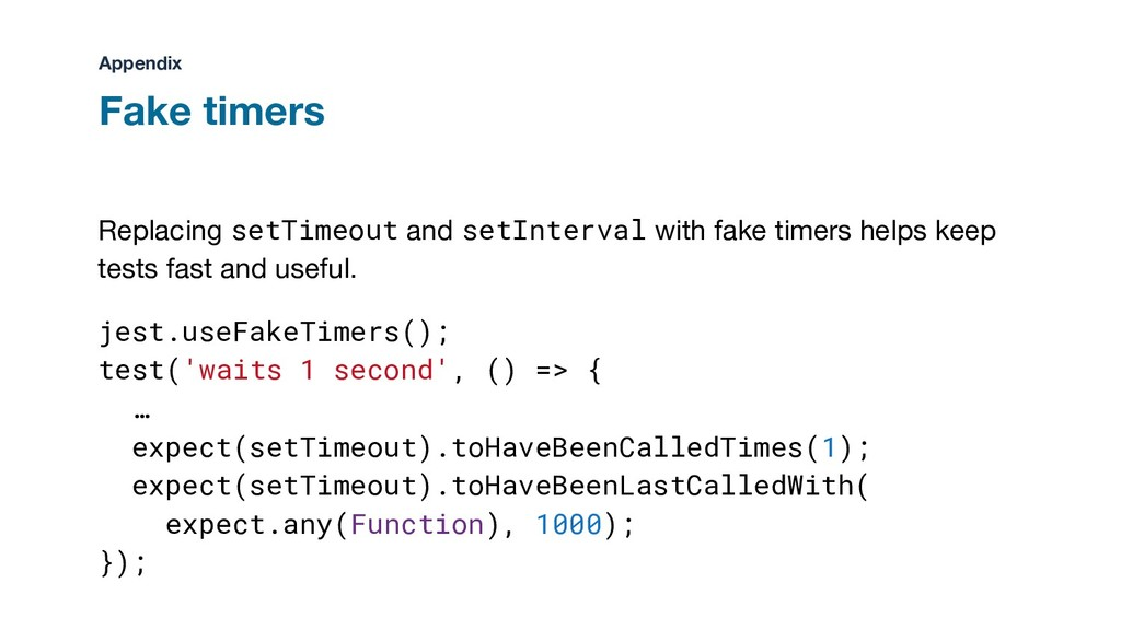 Replacing setTimeout and setInterval with fake ...