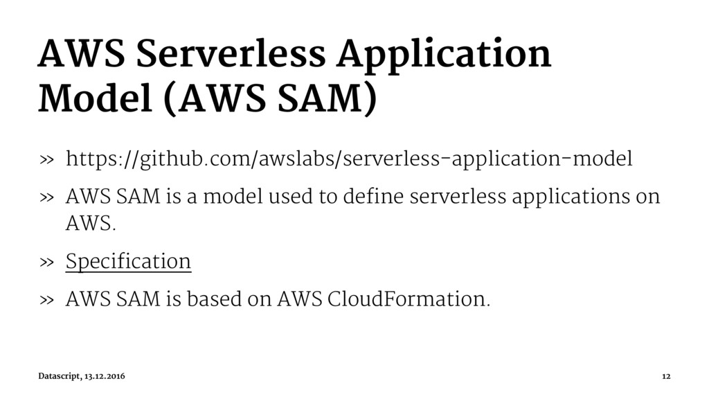 AWS Serverless Application Model (AWS SAM) » ht...