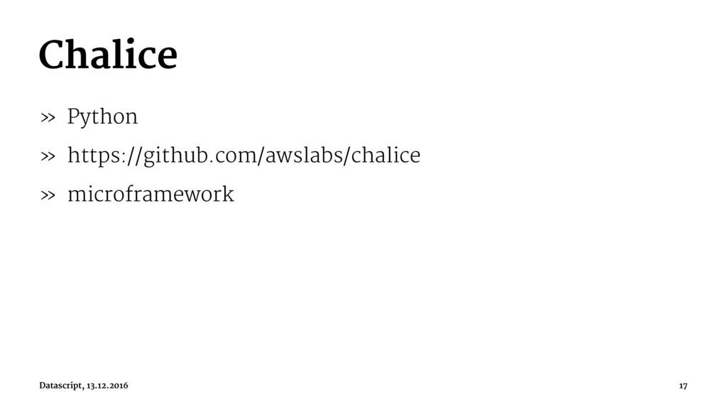 Chalice » Python » https://github.com/awslabs/c...