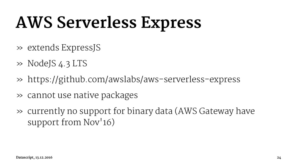 AWS Serverless Express » extends ExpressJS » No...