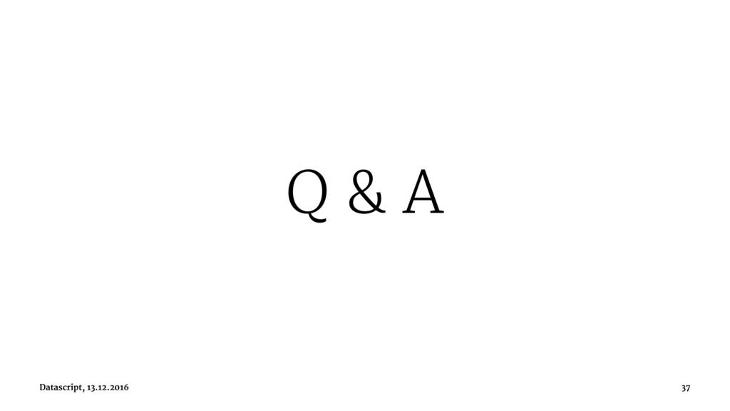 Q & A Datascript, 13.12.2016 37