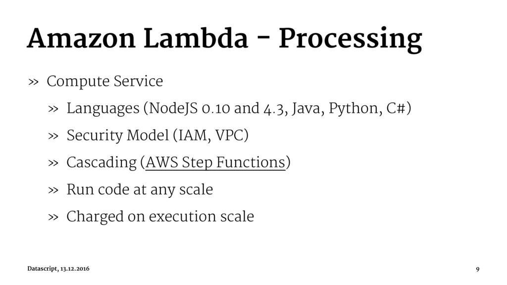 Amazon Lambda - Processing » Compute Service » ...