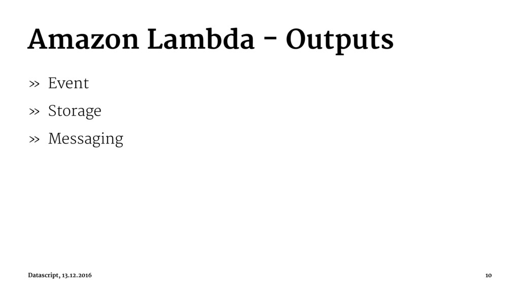 Amazon Lambda - Outputs » Event » Storage » Mes...