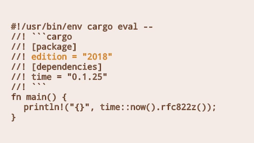 #!/usr/bin/env cargo eval -- //! ```cargo //! [...