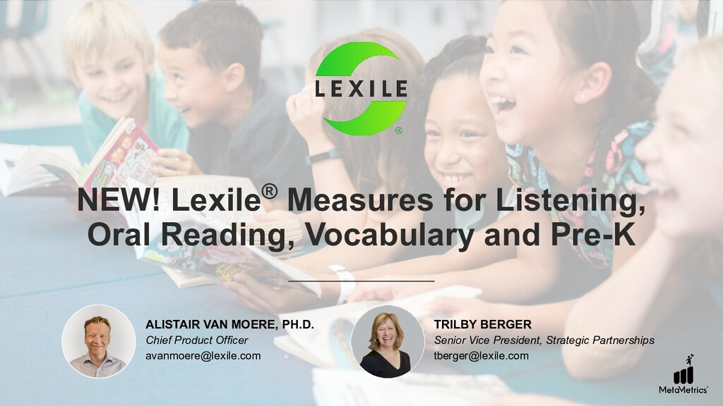 NEW! Lexile® Measures for Listening, Oral Readi...