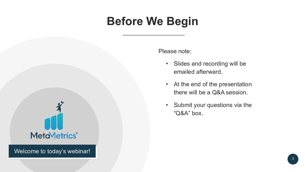 2 Before We Begin Please note: • Slides and rec...