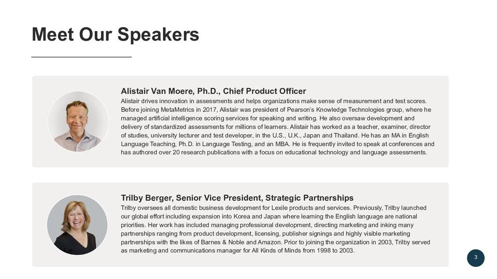 3 Meet Our Speakers Alistair Van Moere, Ph.D., ...