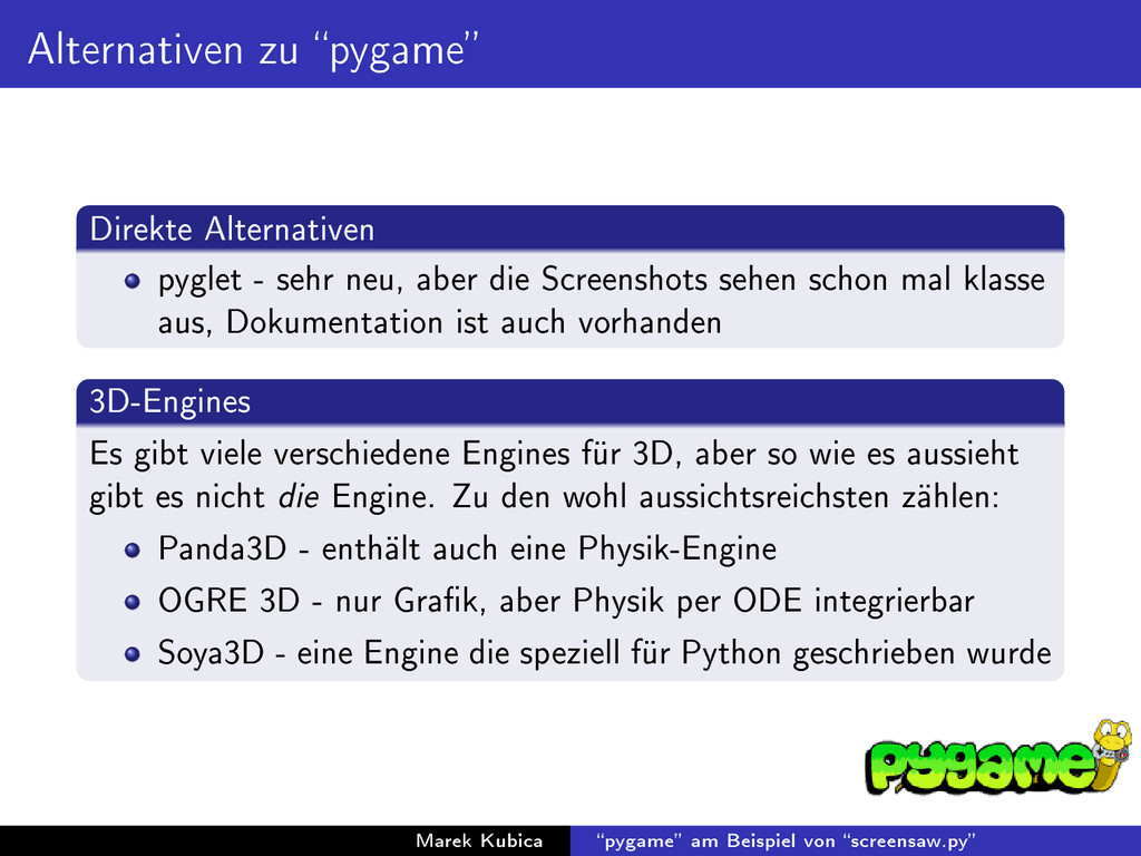 Alternativen zu pygame Direkte Alternativen p...