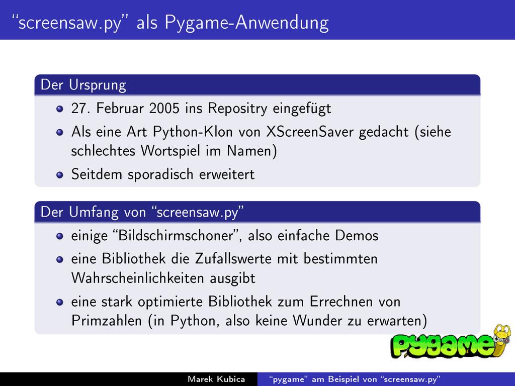 screensaw.py als Pygame-Anwendung Der Ursprun...