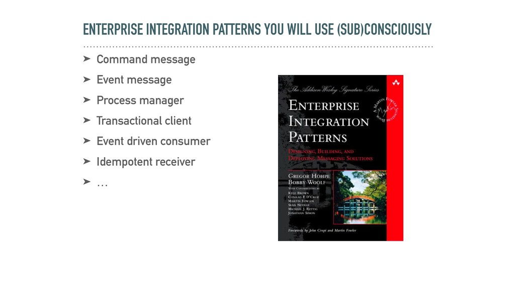 ENTERPRISE INTEGRATION PATTERNS YOU WILL USE (S...