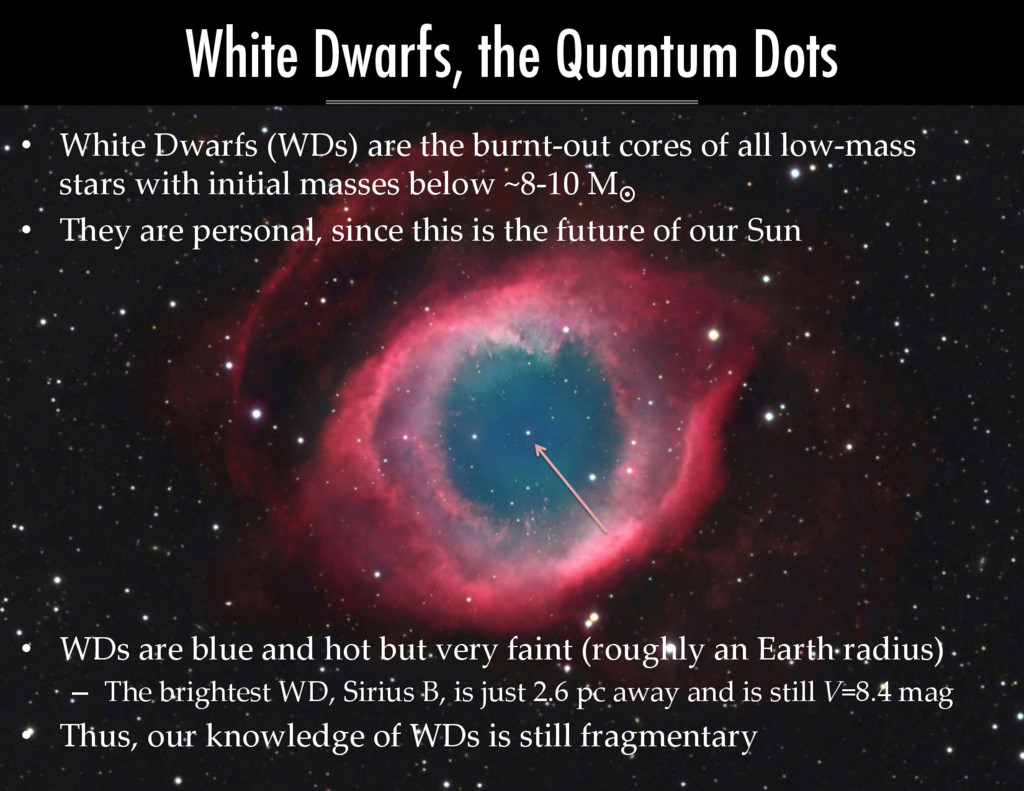 •  White  Dwarfs  (WDs)  are  the  burnt-­‐‑out...