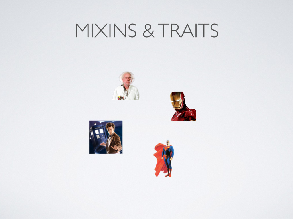 MIXINS & TRAITS