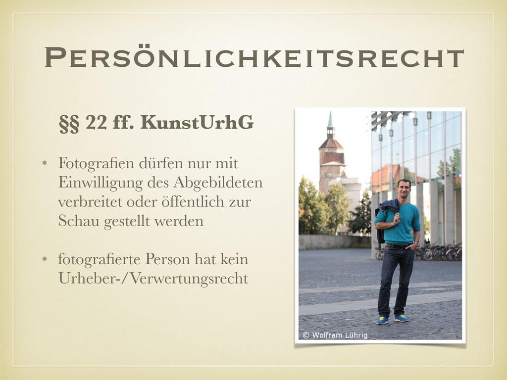 Persönlichkeitsrecht §§ 22 ff. KunstUrhG • Foto...