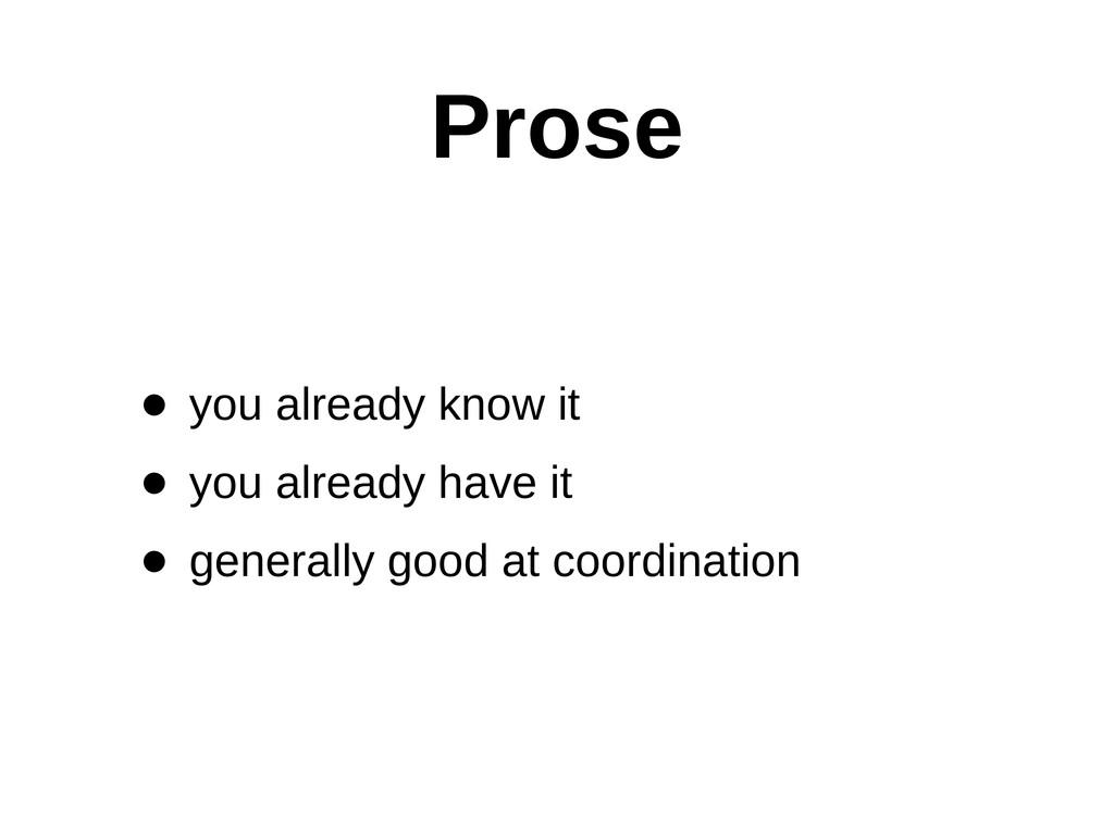 Prose • you already know it • you already ...