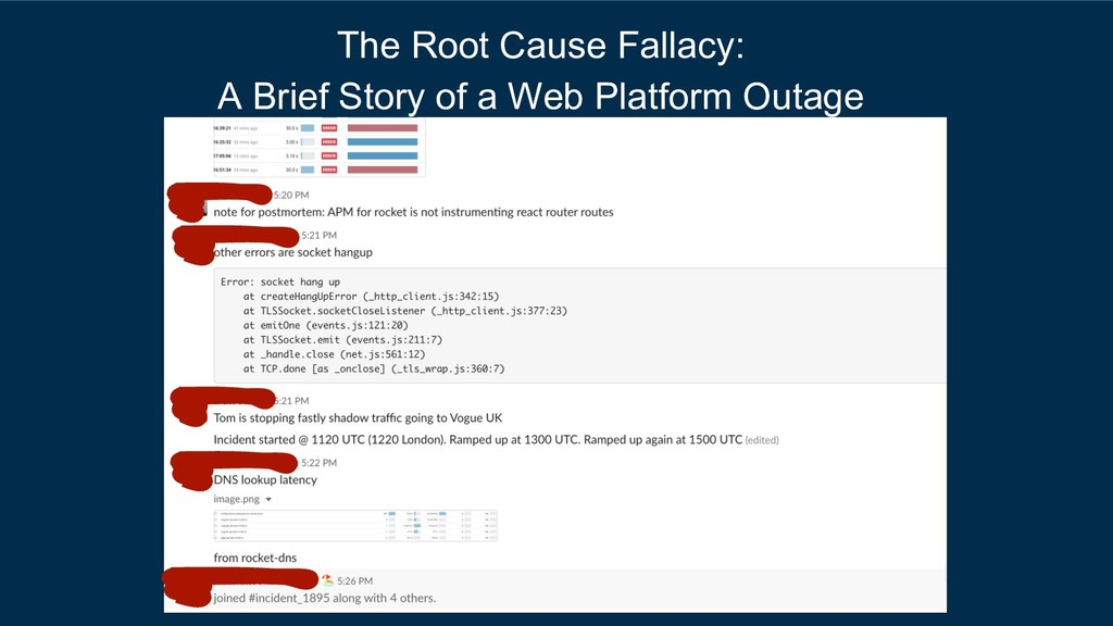 The Root Cause Fallacy: A Brief Story of a Web ...
