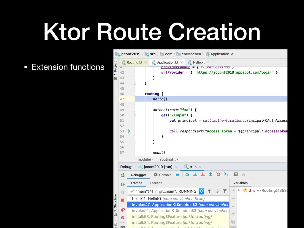 Ktor Route Creation • Extension functions
