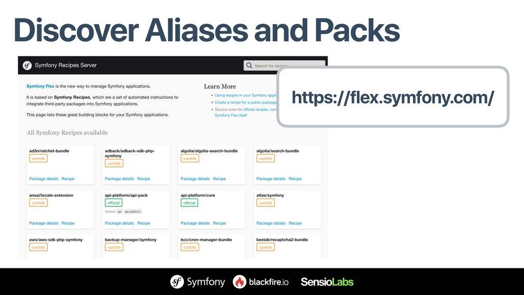 Discover Aliases and Packs https://flex.symfony...