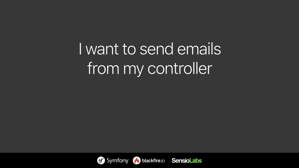 I want to send emails