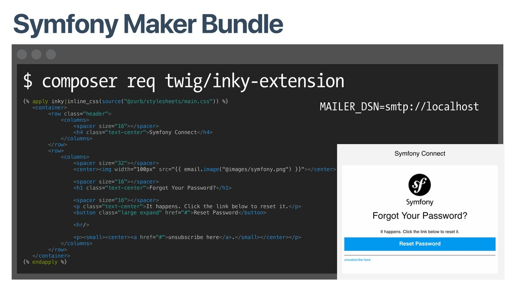 $ composer req twig/inky-extension Symfony Make...