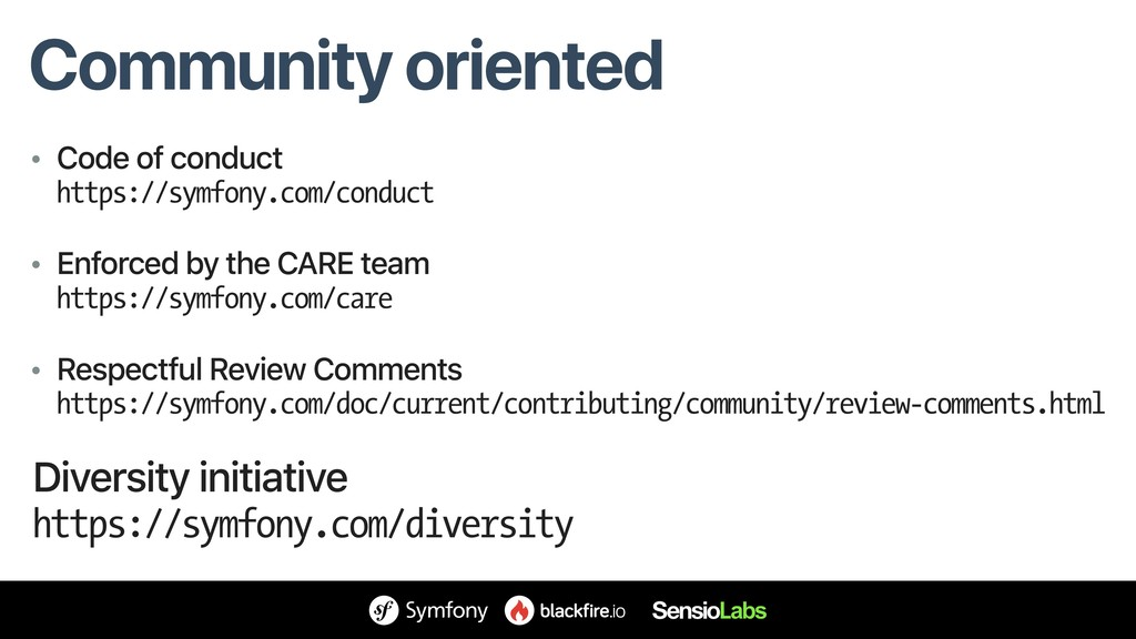 Community oriented • Code of conduct