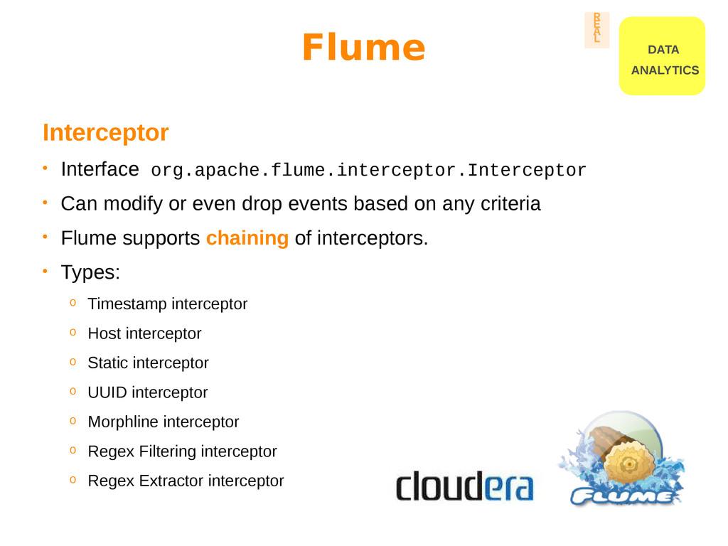 Interceptor • Interface org.apache.flume.interc...