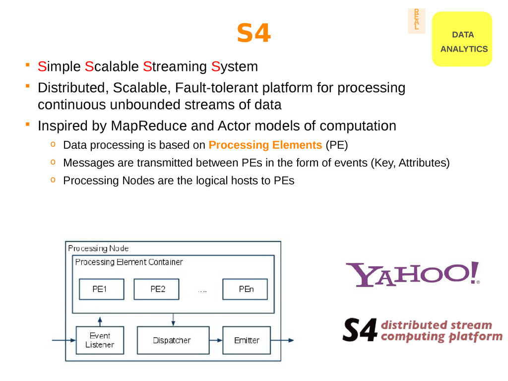  Simple Scalable Streaming System  Distribute...