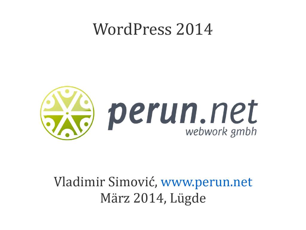 Vladimir Simović, www.perun.net März 2014, Lügd...