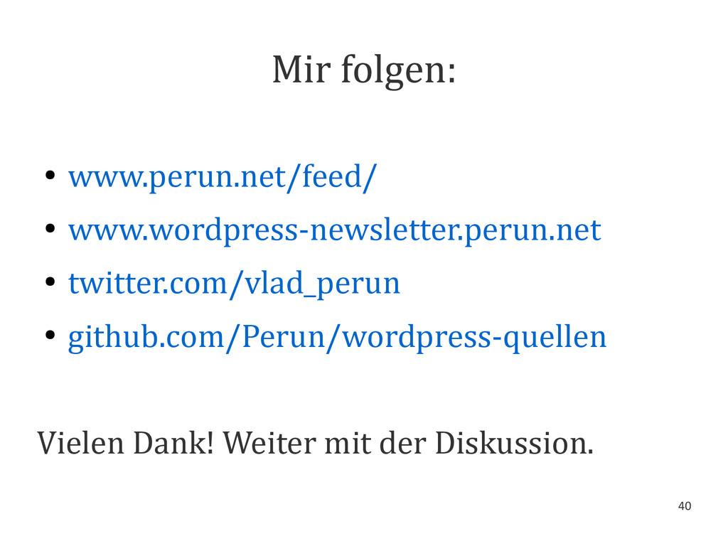 40 Mir folgen: ● www.perun.net/feed/ ● www.word...