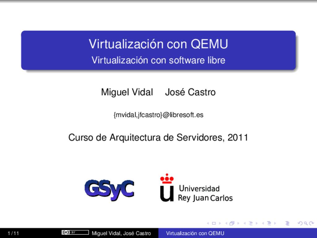 Virtualización con QEMU Virtualización con soft...