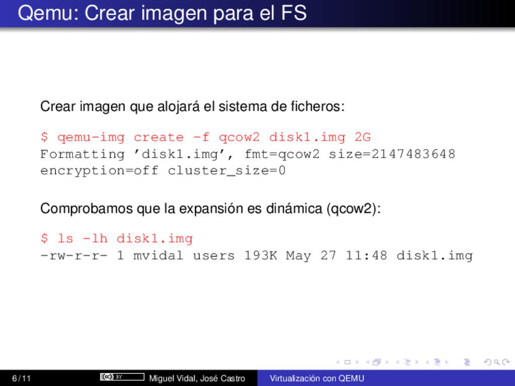 Qemu: Crear imagen para el FS Crear imagen que ...