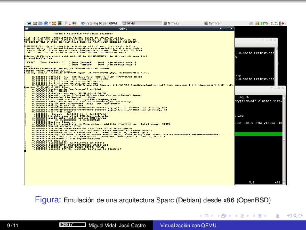 Figura: Emulación de una arquitectura Sparc (De...