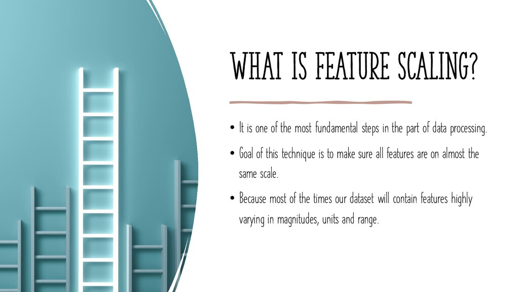 What is feature scaling? • It is one of the mos...