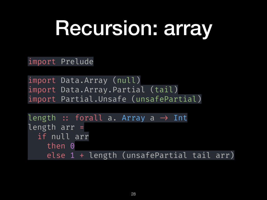 Recursion: array import Prelude import Data.Arr...