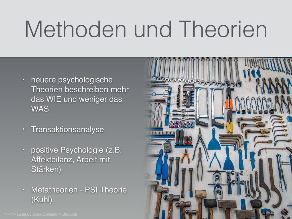 • neuere psychologische Theorien beschreiben me...