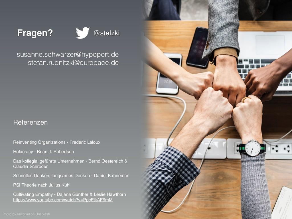 Fragen? Referenzen Reinventing Organizations - ...