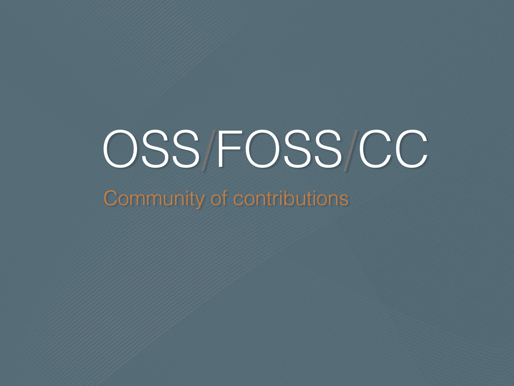 OSS/FOSS/CC Community of contributions