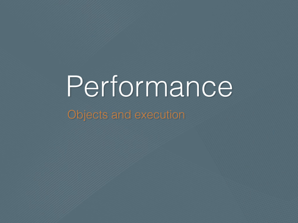Performance Objects and execution