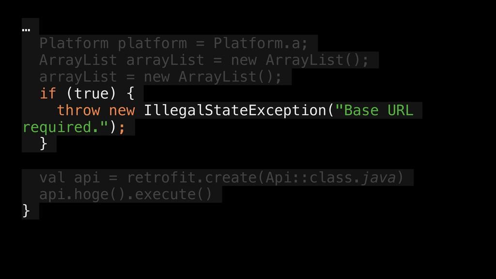 … Platform platform = Platform.a; ArrayList arr...
