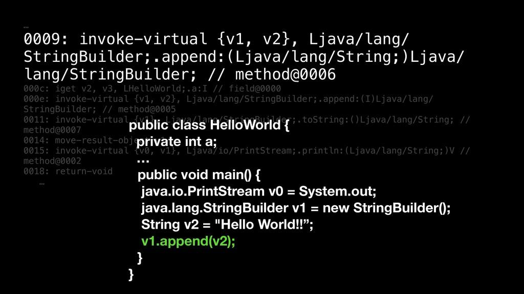 … 0009: invoke-virtual {v1, v2}, Ljava/lang/ St...
