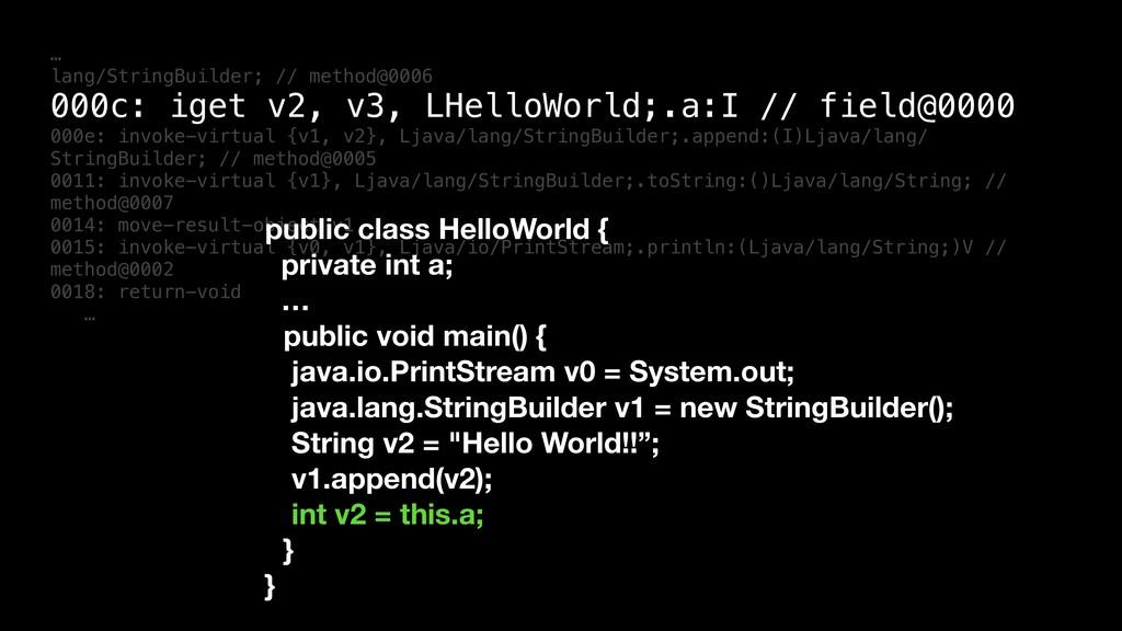 … lang/StringBuilder; // method@0006 000c: iget...